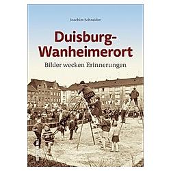 Duisburg-Wanheimerort. Joachim Schneider  - Buch