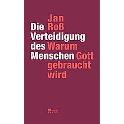 Die Verteidigung des Menschen. Jan Roß  - Buch