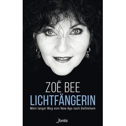 Lichtfängerin: Taschenbuch von Zoë Bee