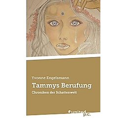 Tammys Berufung. Yvonne Engelsmann  - Buch