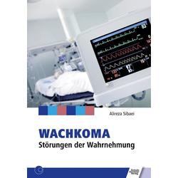 Wachkoma: eBook von Alireza Sibaei