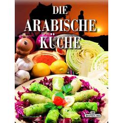Die Arabische Küche: Buch von