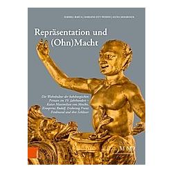 Repräsentation und (Ohn)Macht. Ilsebill Barta  Marlene Ott-Wodni  Alena Skrabanek  - Buch