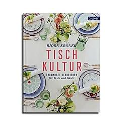 Tischkultur. Björn Kroner  - Buch