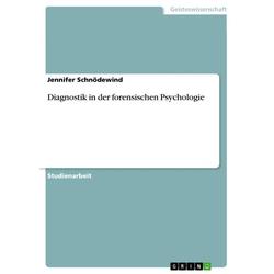 Diagnostik in der forensischen Psychologie