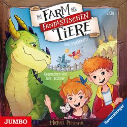 Die Farm der fantastischen Tiere. Voll angekokelt! als Hörbuch CD von Michael Peinkofer