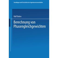 Berechnung von Phasengleichgewichten als Buch von Ralf Dohrn