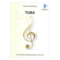 Instrumentallehrgang D1 D2 D3 Tuba Praxisheft