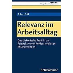 Relevanz im Arbeitsalltag. Tobias Foß  - Buch