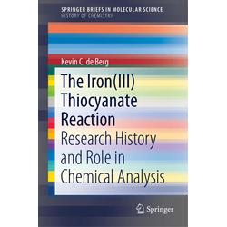 The Iron(III) Thiocyanate Reaction als Buch von Kevin C. de Berg