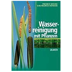 Wasserreinigung mit Pflanzen. Friedrich Wissing  - Buch