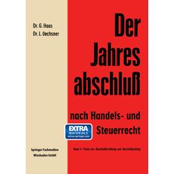 Der Jahresabschluß nach Handels- und Steuerrecht als Buch von Gerhard Haas/ Lothar Oechsner