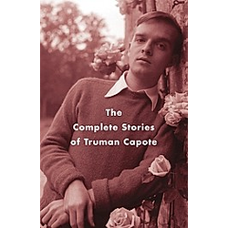 The Complete Stories of Truman Capote. Truman Capote  - Buch