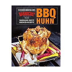 BBQ Huhn. Steven Raichlen  - Buch