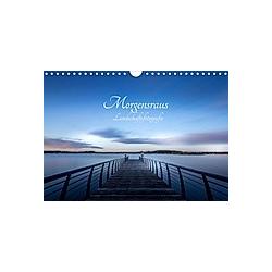Landschaftsfotografien Morgensraus (Wandkalender 2021 DIN A4 quer)
