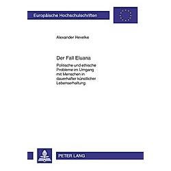 Der Fall Eluana. Alexander Hevelke  - Buch