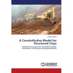 A Constutitutive Model for Structured Clays als Buch von Jirayut Suebsuk