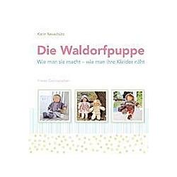 Die Waldorfpuppe. Karin Neuschütz  - Buch