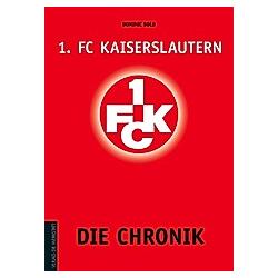 1. FC Kaiserslautern. Dominic Bold  - Buch