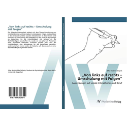 Von links auf rechts - Umschulung mit Folgen als Buch von Elke Stefanie Krojnik