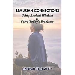 Lemurian Connections: eBook von Lemurian Fellowship