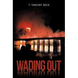 Wading Out als Taschenbuch von T. Vincent Beck