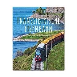 Transsibirische Eisenbahn. Bodo Thöns  - Buch