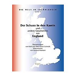 Der Schuss in den Kamin. Ruth Schmidt  Otto A. Schmidt  - Buch