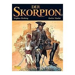 Der Skorpion 12 / Der Skorpion Bd.12. Stéphen Desberg  - Buch
