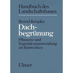 Dachbegrünung als Buch von Bernd Krupka