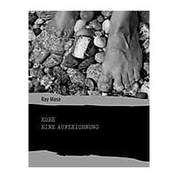 Edre - Eine Aufzeichnung. Ray Mase  - Buch
