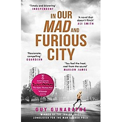 In Our Mad and Furious City. Guy Gunaratne  - Buch
