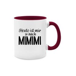 Shirtracer Tasse Heute ist mir so nach MIMIMI - Tasse mit Spruch - Tasse zweifarbig - Tassen, mimimi tasse