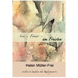 Frei - Freier - am Freisten