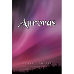 Auroras als Taschenbuch von Ceryce Collie