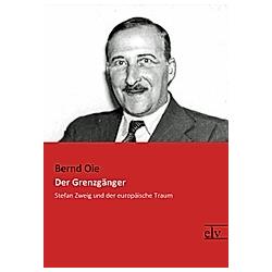 Der Grenzgänger. Bernd Oei  - Buch