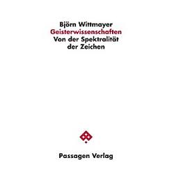 Geisterwissenschaften. Björn Wittmayer  - Buch