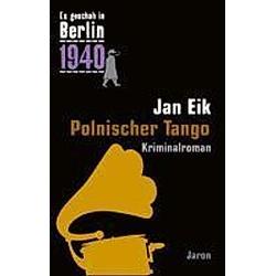 Polnischer Tango. Jan Eik  - Buch