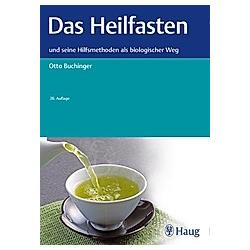 Das Heilfasten. Otto Buchinger  - Buch