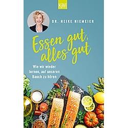Essen gut  alles gut. Heike Niemeier  - Buch
