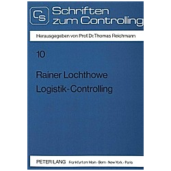 Logistik-Controlling. Rainer Lochthowe  - Buch