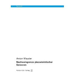 Nachweisgrenze piezoelektrischer Sensoren als Buch von Anton Mauder
