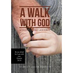 A Walk with God als Buch von Stanley Jacob Rexroth