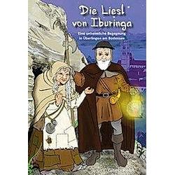 Die Liesl von Iburinga. Gisela Rehn  - Buch