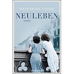 Neuleben. Katharina Fuchs  - Buch
