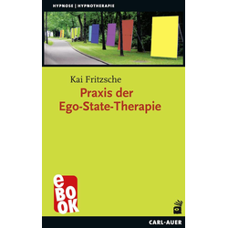 Praxis der Ego-State-Therapie: eBook von Kai Fritzsche