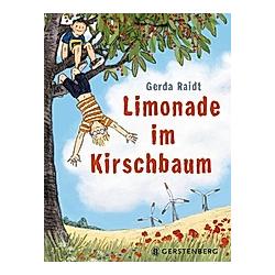 Limonade im Kirschbaum. Gerda Raidt  - Buch