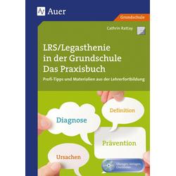 LRS - Legasthenie in der Grundschule: Buch von Cathrin Rattay