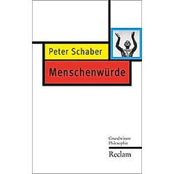 Menschenwürde. Peter Schaber  - Buch