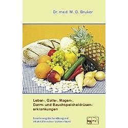 Leber-, Galle-, Magen-, Darm- und Bauchspeicheldrüsenerkrankungen
